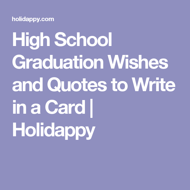 Graduation Wishes Quotes Impressive High School Graduation Wishes And Quotes To Write In A Card