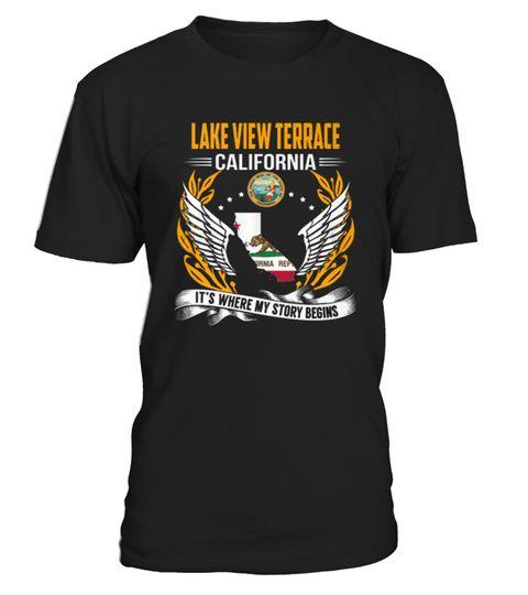 Best Shirt Lake View Terrace, California front 3  tee Lake View