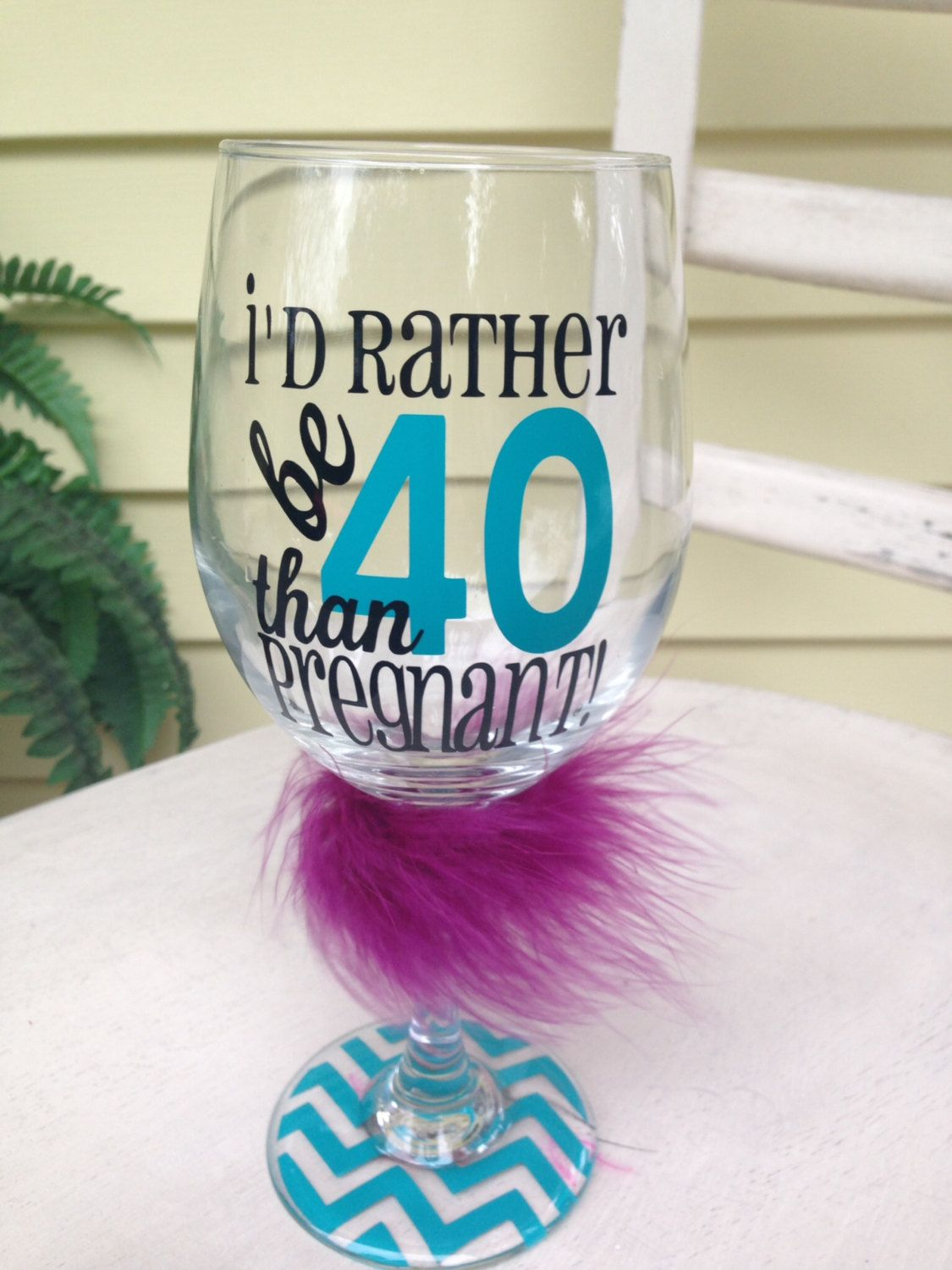 i'd rather be 40 than pregnant 20 oz wine glass 40th