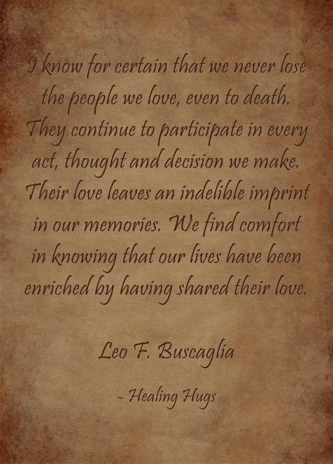 We Never Lose The People We Love Leo Buscaglia Quote Leo