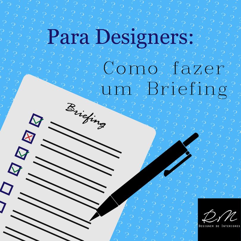 Para Designers Como Fazer Um Briefing Interiores Design De Interiores Design