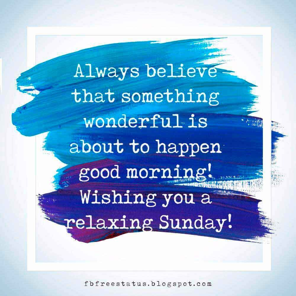 Happy Sunday Morning Quotes Wishes And Images Sunday Morning