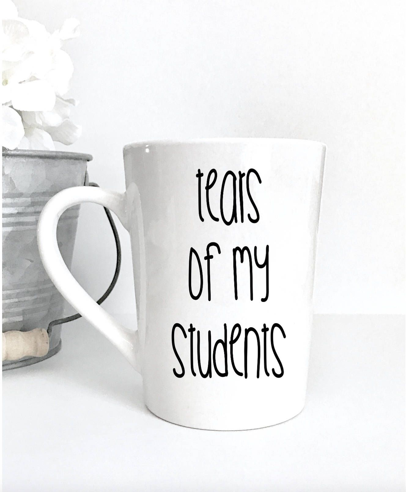 b1909e9257f Tears of my students, 14oz coffee mug, coffee cup, back to school, teacher  gift, teacher mug, last day of school, gifts under 25, funny mug by ...