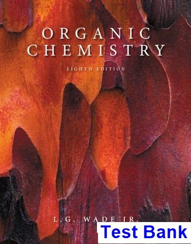 Organic chemistry 8th edition wade test bank test bank solutions organic chemistry 8th edition wade test bank test bank solutions manual exam bank quiz bank answer key for textbook download instantly fandeluxe Choice Image