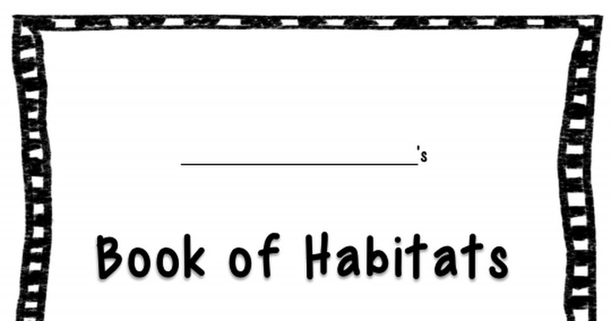 Habitats Mini Book.pdf Classroom, Animal classification