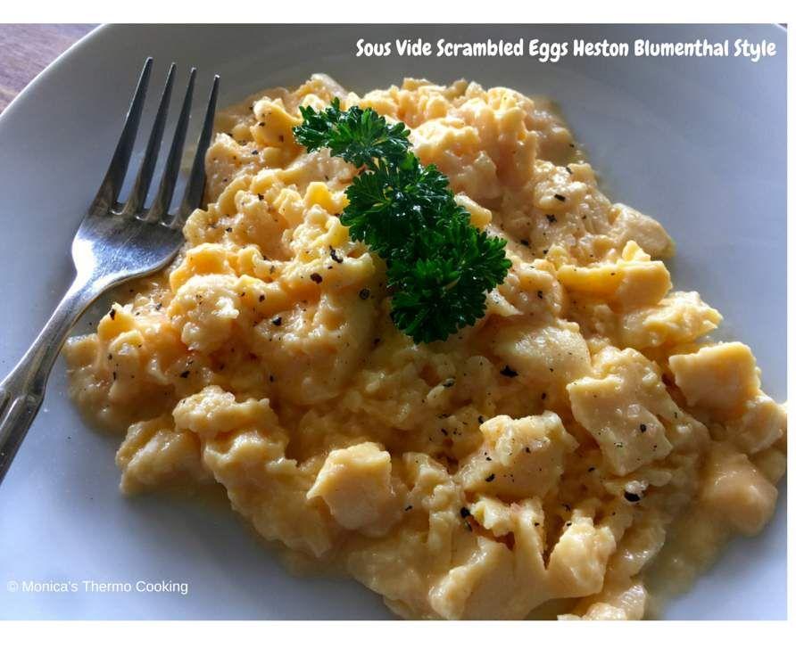 Sous Vide Scrambled Eggs Heston Blumenthal Thermomix Style By Monica Falconer Consultant On Www Recipecommunit With Images Sous Vide Recipes Vegetarian Recipes Sous Vide