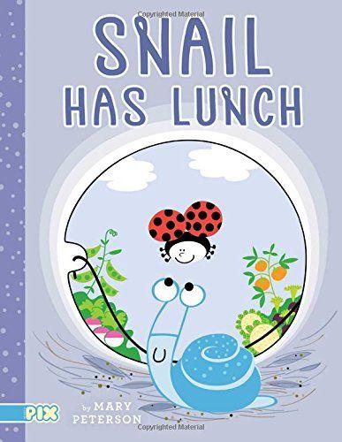 Snail Has Lunch (PIX) by Mary Peterson https://www.amazon.com/dp/1481453025/ref=cm_sw_r_pi_dp_x_DEjlybEXEQF15