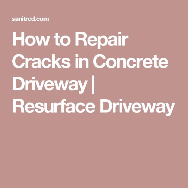 How to repair cracks in concrete driveway resurface driveway how to repair cracks in concrete driveway resurface driveway solutioingenieria Choice Image