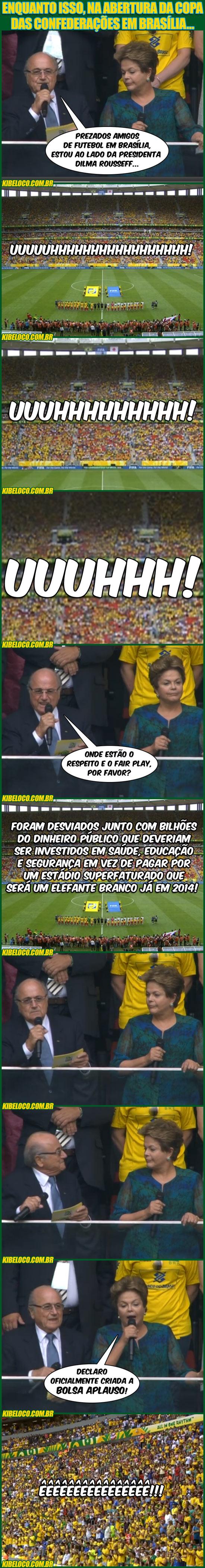 Quem tem boca vaia Dilma!