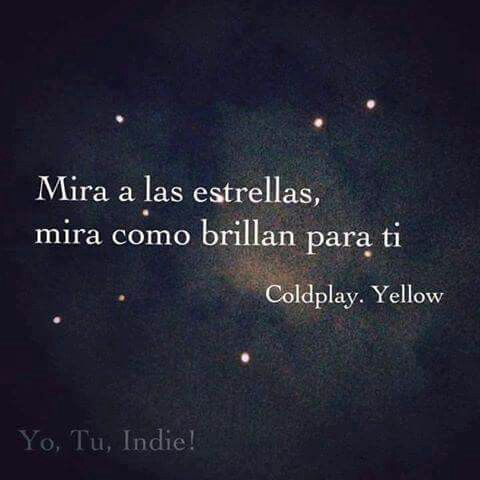 Yellow Coldplay Frases Coldplay Coldplay Canciones Y