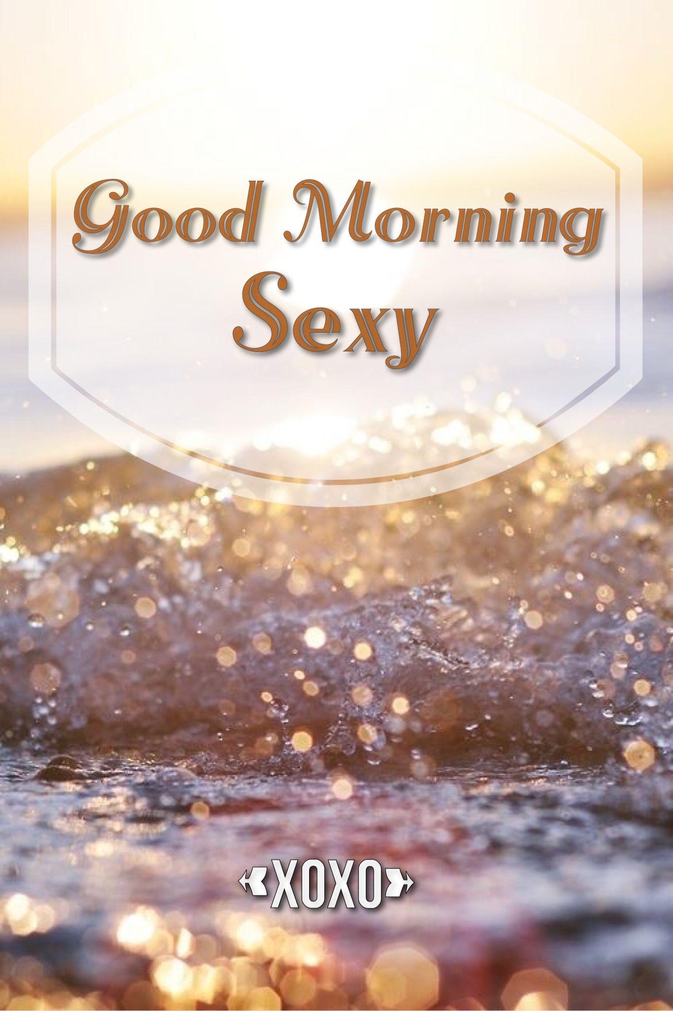 Good Morning y XoXo … GOOD MORNING