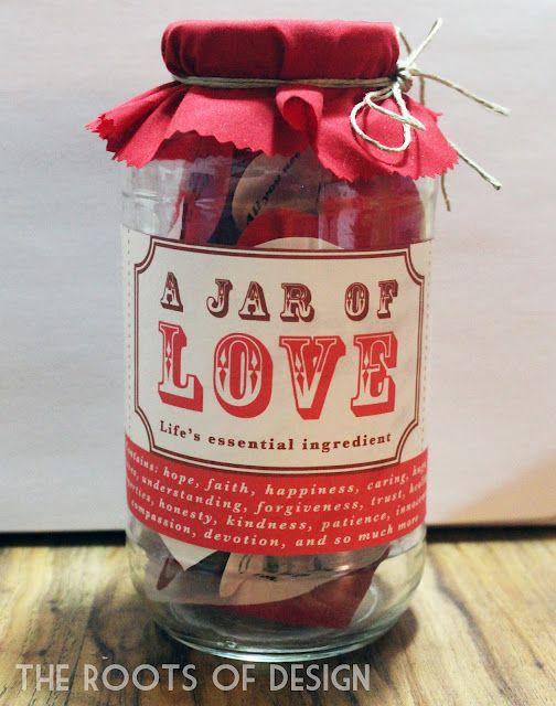 Jar of Love. Tag en krukke og pynt den. Klip hjerter ud af scrapbook papir eller noget pænt papir og skriv kærligheds-citater på dem. På den måde fylder du krukken med Kærlighed! ;)