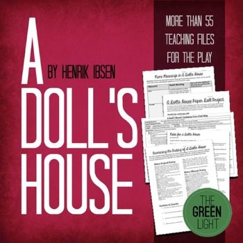 If You Re Teaching Henrik Ibsen S Play A Doll S House You Need
