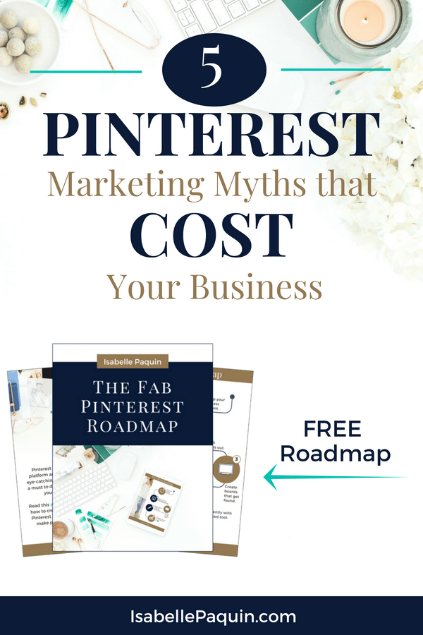 Pinterest Marketing 5 Common Myths That Cost Your Business