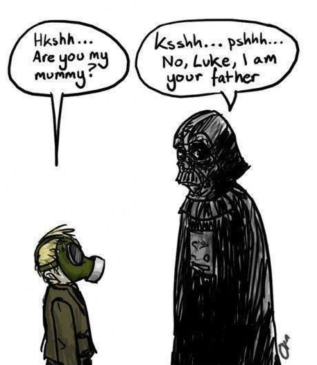 The Empty Child - ''Are you my Mummy'' Darth Vader - ''No, Luke, I am your Father.'' source: Doctor Who Hub