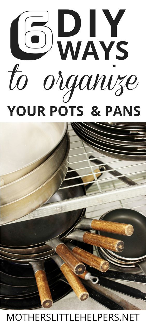 7 diy ways to organize pots and pans in your kitchen cabinets diy kitchen storage pot on kitchen organization pots and pans id=36738