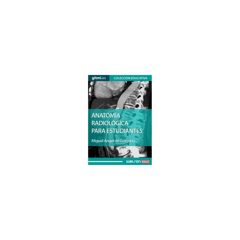 De Gregorio - Anatomía Radiológica para estudiantes   Novedades 2017 ...