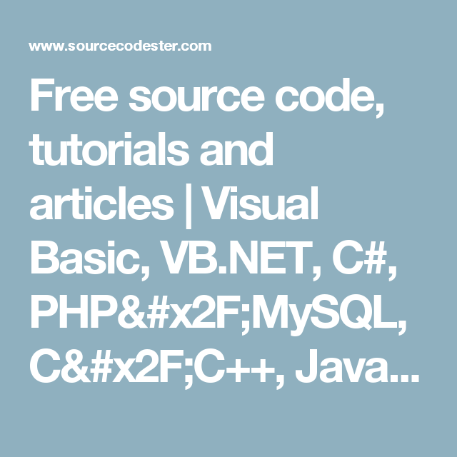 Free source code, tutorials and articles | Visual Basic, VB NET, C#