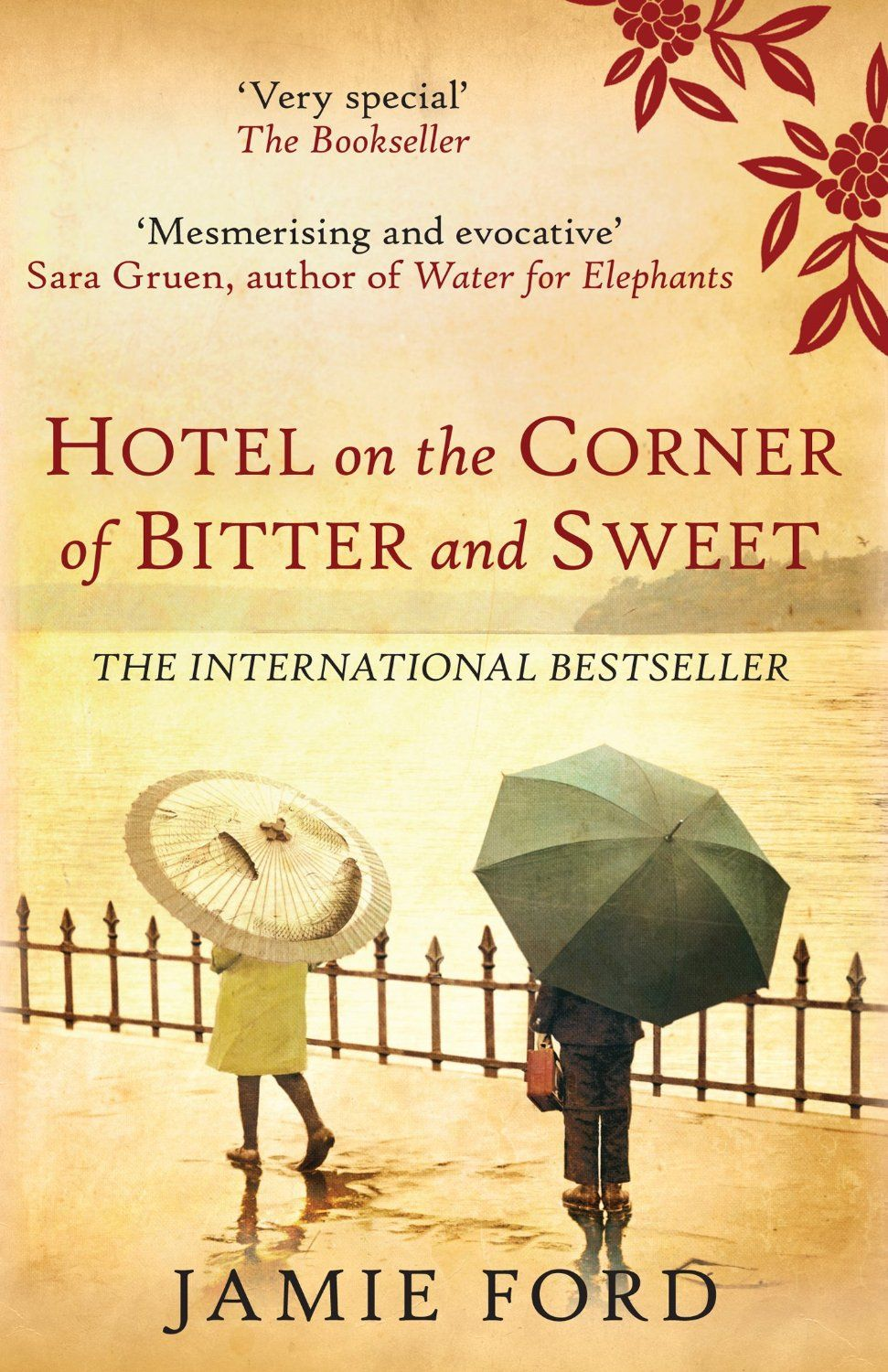 Hotel On The Corner Of Bitter And Sweet By Jamie Ford Historical