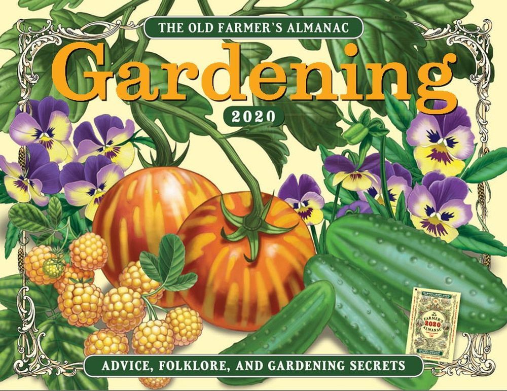 The 2020 Old Farmer S Almanac Gardening Calendar With Images
