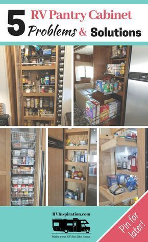 5 Rv Pantry Cabinet Problems Amp Solutions Kitchen Pantry