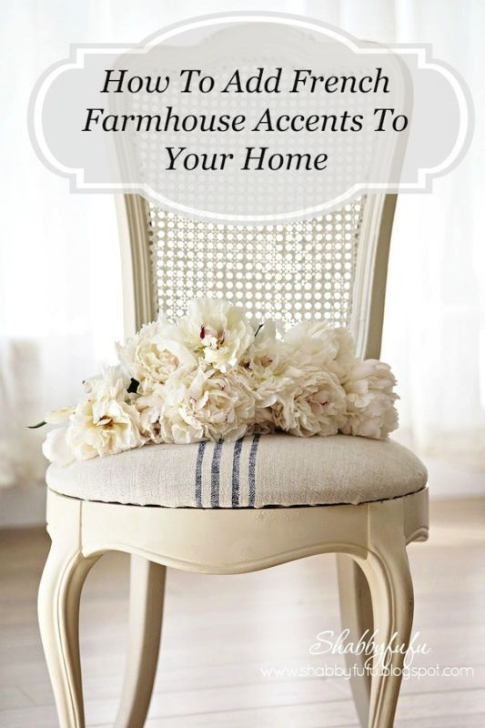 My Favorite Tips To Easily Add French Style