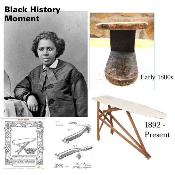 African American Sarah Boone Patented An Improvement To The Ironing Board U S Patent 473 653 On April 26 Black History African American Inventors History