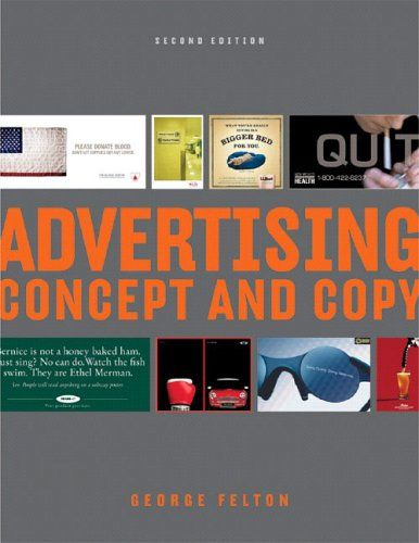 Advertising Concept And Copy Second Edition 35 00 Book Marketing How To Memorize Things Business Books