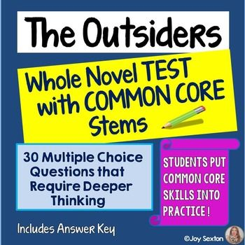 The OUTSIDERS Test Whole Novel Test With Common Core Stems