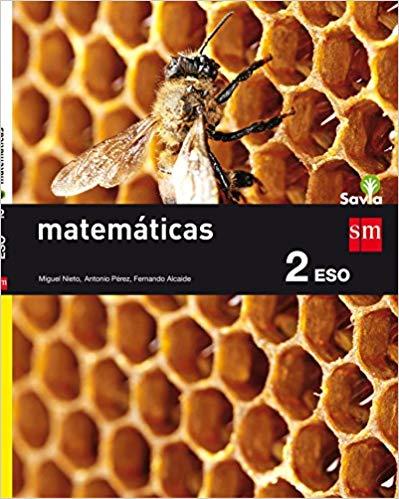 Matemáticas 2 Eso Savia 9788467586787 Amazon Es Miguel Nieto Antonio Pérez Fernando Alcaide Guindo Nelo Alberto D Matematicas Matematicas 2 Eso Savia