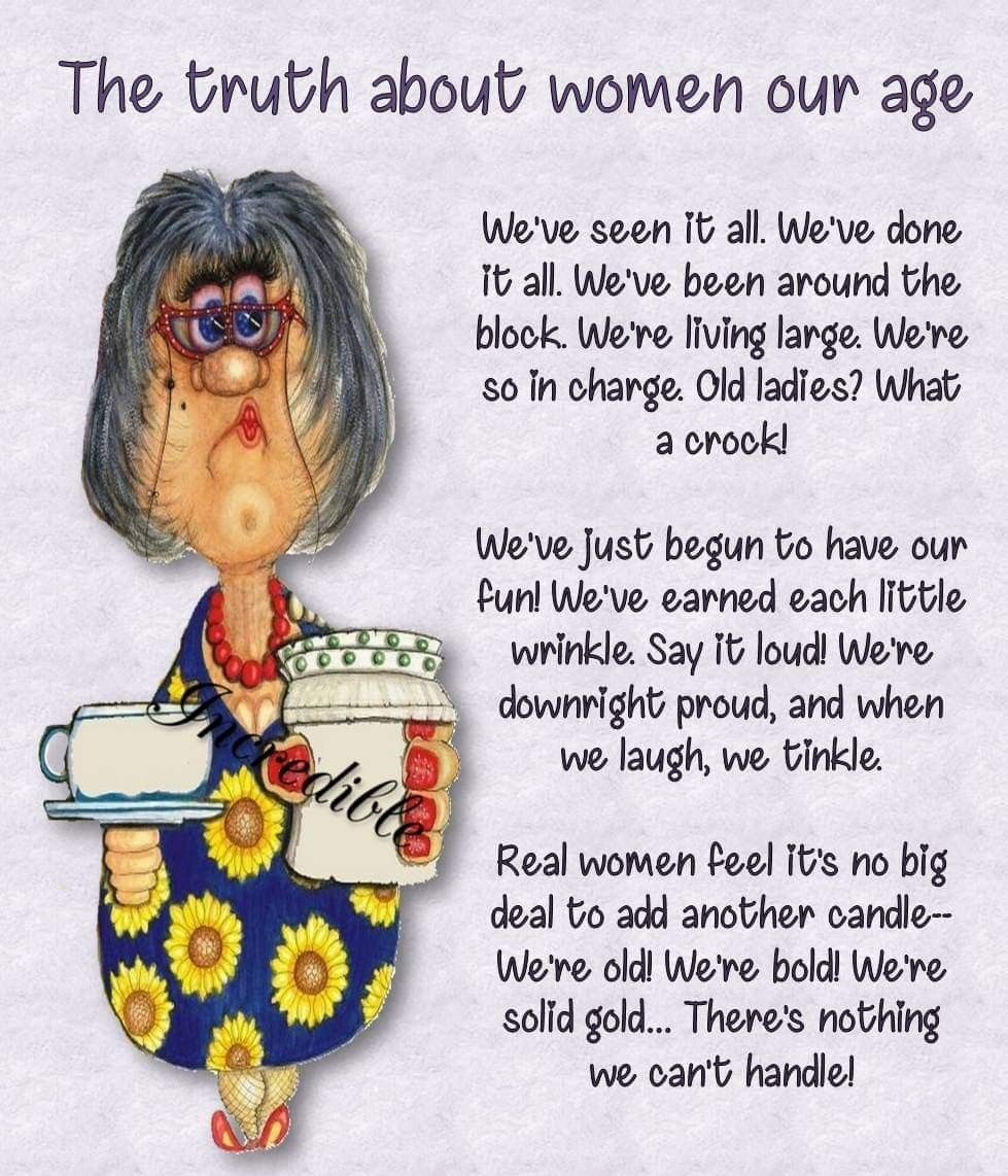 Pin By Nidhi Dang On Inspire Me Old Age Humor Old Women 50th Birthday Quotes