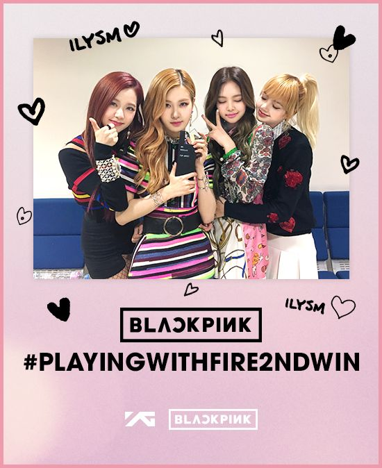 STAFF REPORT BLACKPINK #PLAYINGWITHFIRE2NDWIN u201d BLACKPINK - staff report