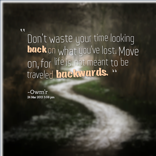 Looking Back In Life Quotes By Dr Trever Mertz Phd 100 Quotes