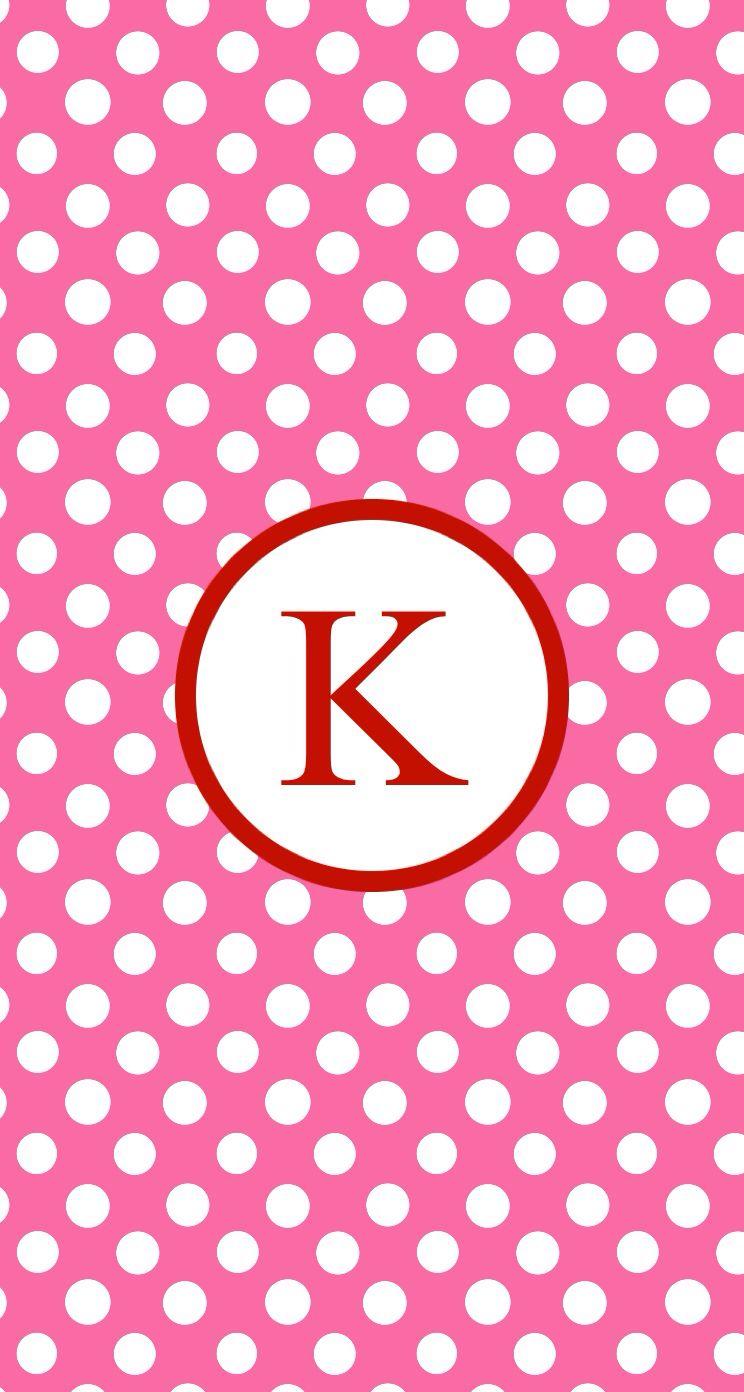 Pink Red Dots K Monogram Wallpaper Monogram Wallpaper Flowery Wallpaper Wallpaper Backgrounds