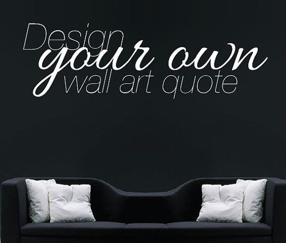 Large custom wall decal create your own wall sticker vinyl stencil personalised quote