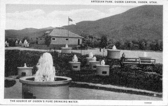 Artesian Wells At The Artesian Park Ogden Canyon Ogden Ut This Was Before Pineview Dam Was Built Over Them Artesian Dam Utah