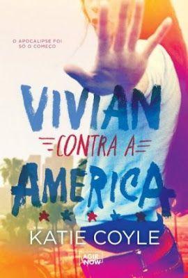 Ccl Cinema Cafe E Livros Resenha Vivian Contra A America De