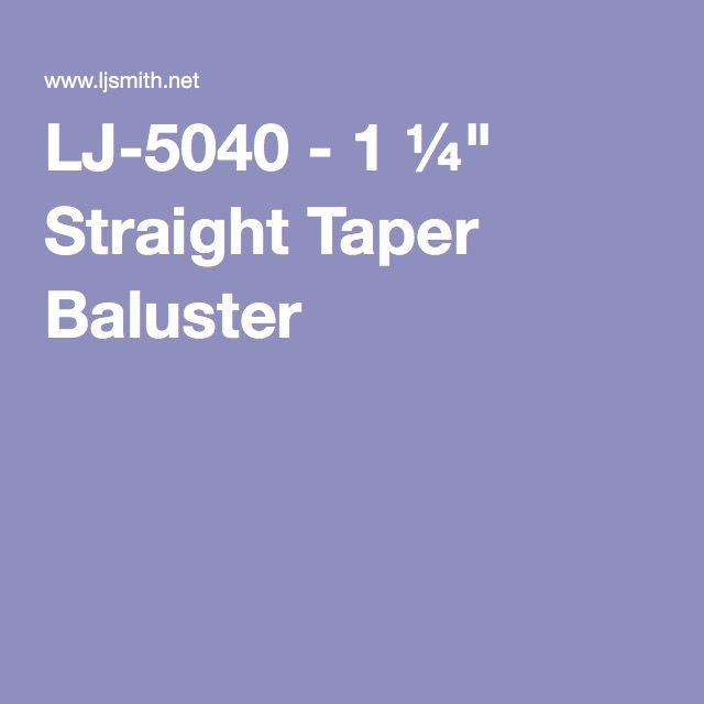 Best Lj 5040 1 ¼ Straight Taper Baluster Wood Balusters Taper 400 x 300