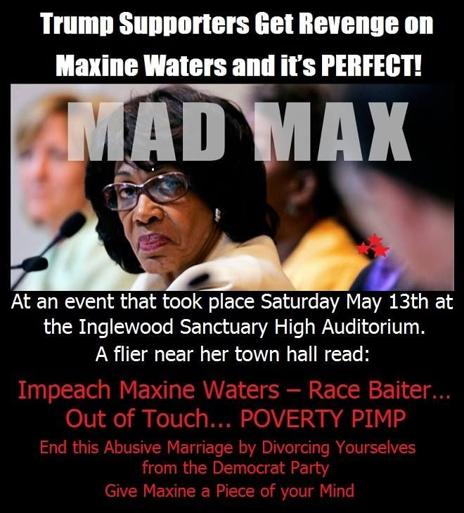 Maxine Waters just another race baiting poverty pimp! Listen to the craziness that comes out of her mouth on a regular basis!