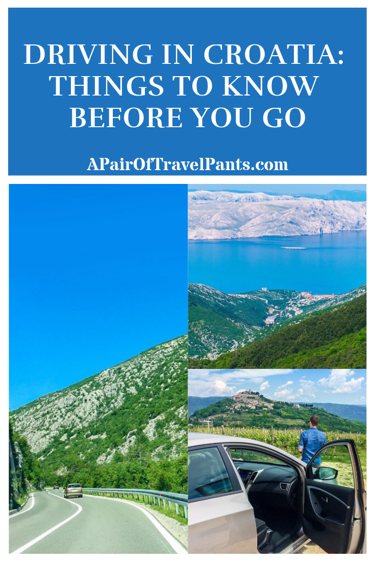 Driving In Croatia Things To Know Before You Go A Pair Of Travel Pants Croatia Travel Croatia Spain Travel