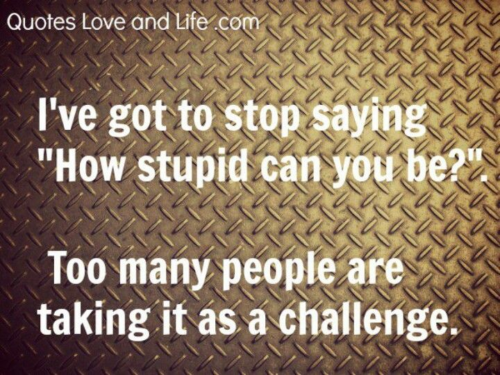 Have to stop saying...