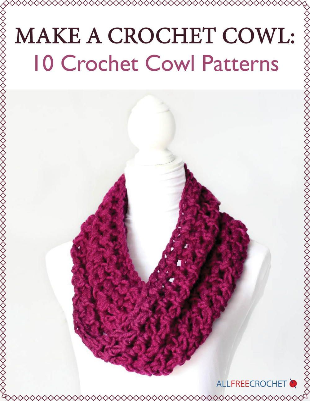 Make a Crochet Cowl: 10 Crochet Cowl Patterns | Pinterest | Invierno ...