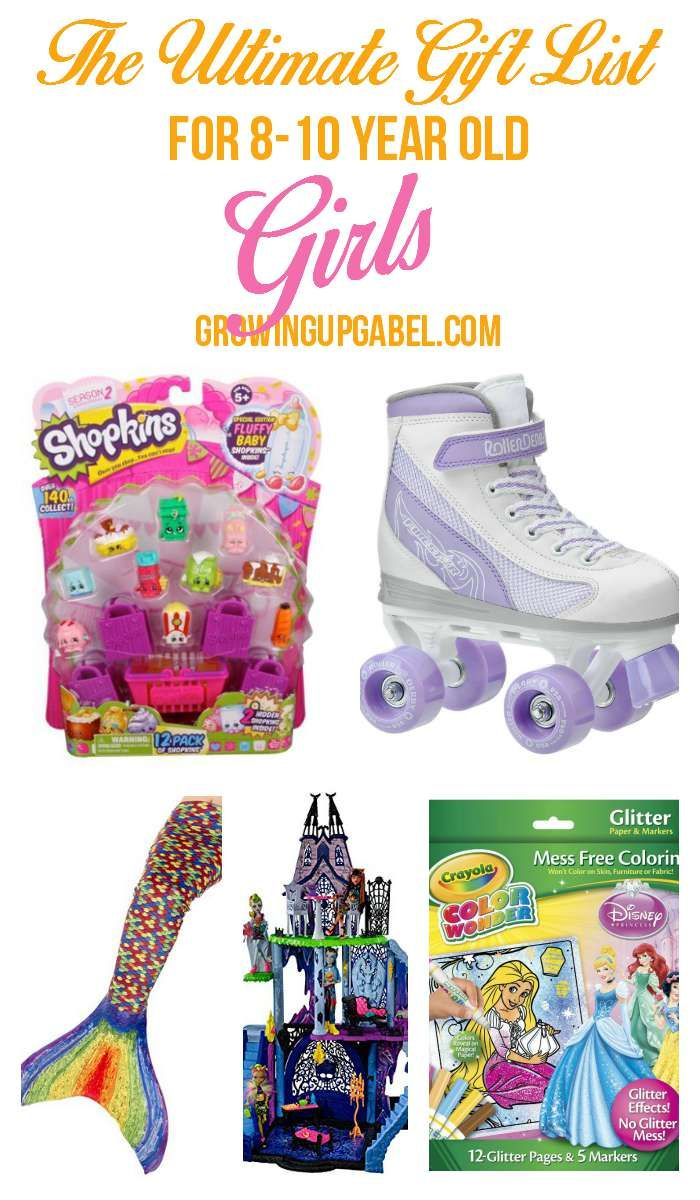The Ultimate List of Top Girl Gifts for 8-10 Year Olds | 10 years ...