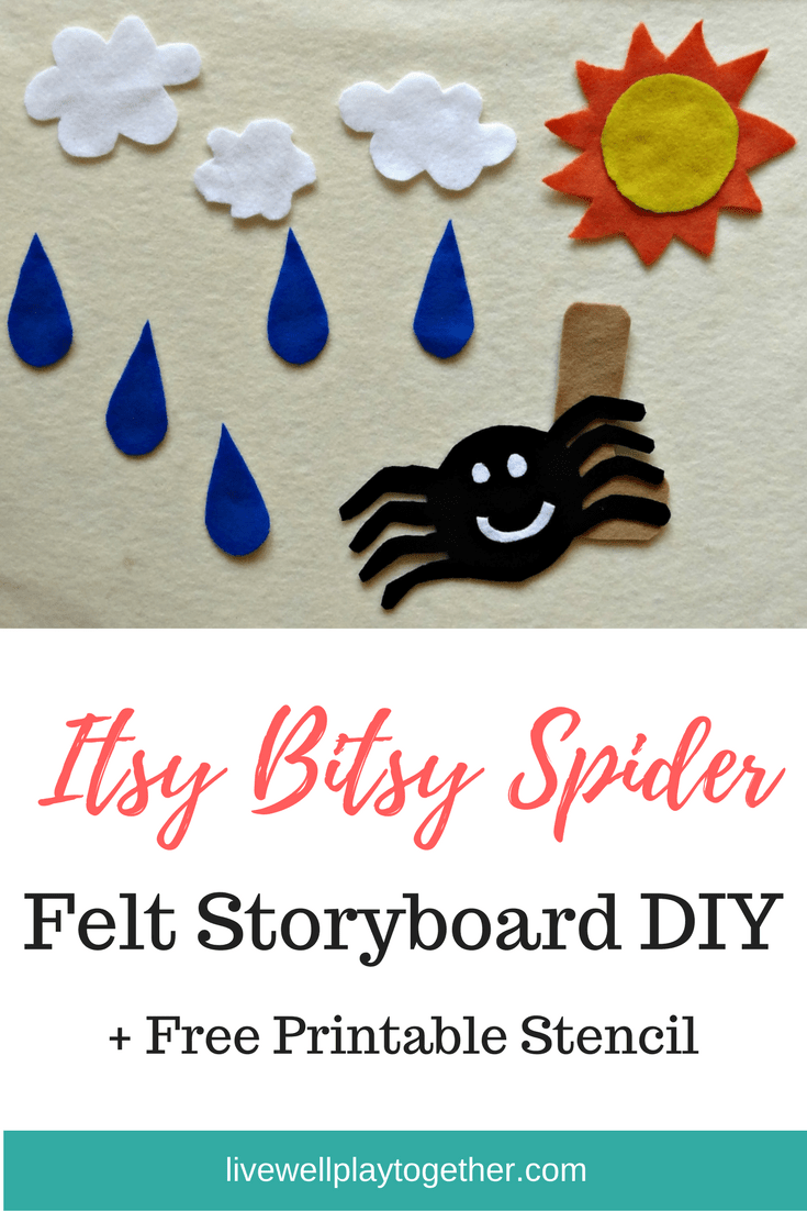 Itsy Bitsy Spider Felt Board Diy Free Printable Stencils Live Well Play Together Free Stencils Printables Diy Felt Board Felt Board