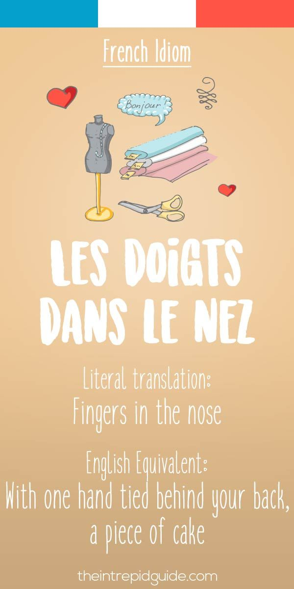 25 Funny French Idioms Translated Literally French French