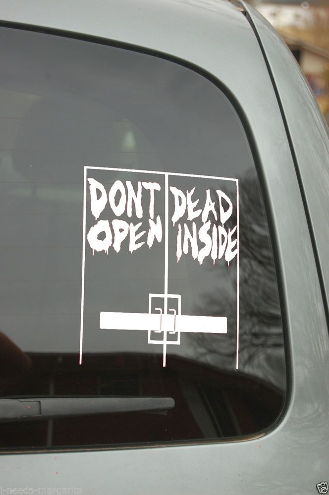 The walking dead dont open dead inside wall car truck vinyl decal sticker makeminepersonal