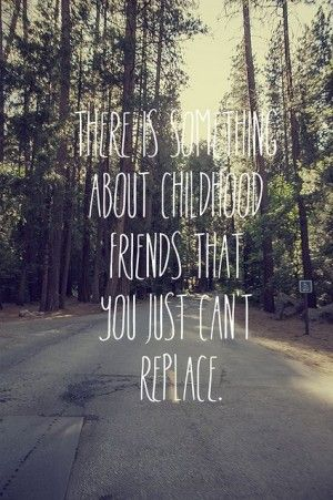 Quotes About Childhood Wow Quotes Friendship Quotes Childhood