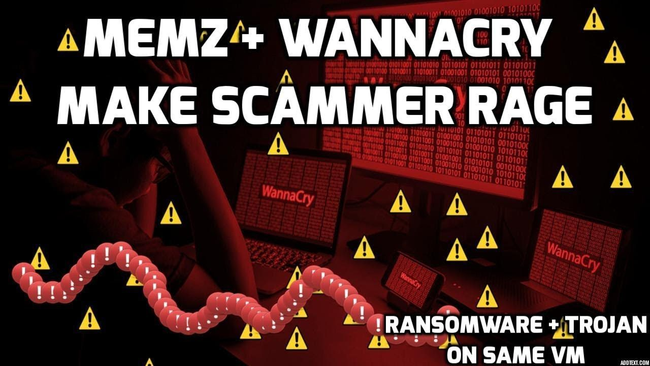 Wannacry + Memz make scammer rage (With images) Rage