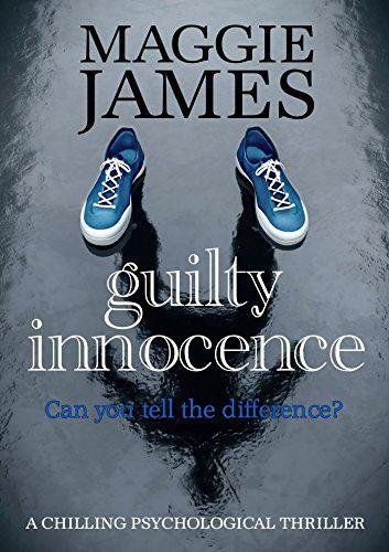 Guilty Innocence: a chilling psychological thriller Blood