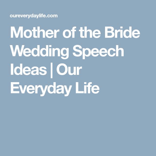 Best Father Of The Bride Speech: Mother Of The Bride Wedding Speech Ideas